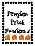 Pumpkin Patch Fractions (Common Core Fractions)