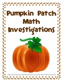 Pumpkin Patch Math Investigation Activities