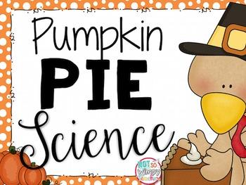 Pumpkin Pie Science Thanksgiving Activity