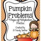 Pumpkin Problems - Mulitiplication Practice