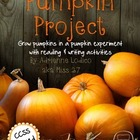 Pumpkin Project ~ Pumpkin Growing Experiment with CCSS wri
