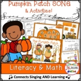 Pumpkin Song! The Pumpkin Patch - Literacy & Math Activities