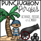 Punctuation Pirates {Punctuation Activities for . ? !}