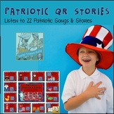 QR Codes *22 Patriotic Stories &Songs *Memorial *4th July