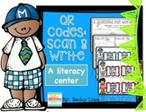 QR Codes:  Scan and Write Literacy Center