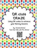 QR code craze:enhancing your 1st and 2nd grade literacy lessons