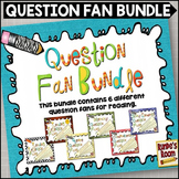 Question Fan Bundle for Reading Responses and Reflections