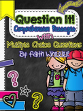 Question It!  Comprehension Passages with Multiple Choice