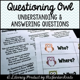 Questioning Owl -- A Focus on Understanding & Asking Questions
