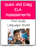 Quick and Easy Common Core ELA Assessments