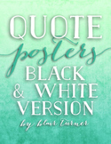 Quote Posters: Motivational Classroom Art (BLACK AND WHITE