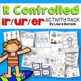 R Controlled Vowels ir/ur/er ~ Activity Pack