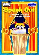 Speak Out  **Sale Price $4.20  - Regular Price $8.40  **