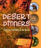 Desert Dinners: Studying Food Webs in the Desert