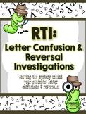 RTI : Letter Confusion Investigations