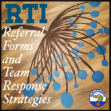 RTI Referral Forms and Team Response Strategies