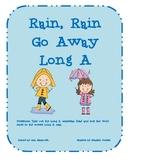 Rain, Rain, Go Away Long A