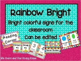 Rainbow Bright Classroom Signs and labels (Editable)