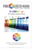 Rainbow Fun Art Camp Lesson Plans