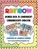 Rainbow Polka Dot & Chevron Classroom Decor