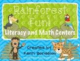 Rainforest Fun! Literacy and Math Centers