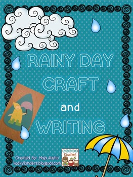 Rainy Day Craft and Writing