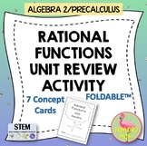 Algebra 2: Rational Functions (Unit 8) Review Activity