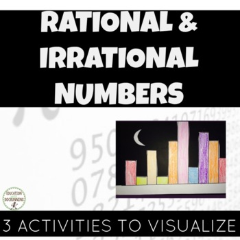 Rational Irrational Numbers: 3 kinesthetic activities (8.NS.A.1)