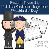 Read It, Trace It, Put the Sentence Together: Presidents'