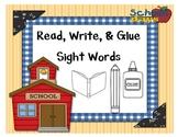 Read, Write, & Glue: Sight Words