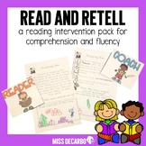 Read and Retell! A Reading Intervention Pack for Comprehen