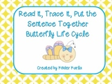 Read it, Trace It, Put the Sentence Together: Butterfly Li