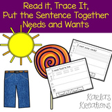 Read it, Trace It, Put the Sentence Together: Needs and Wants