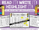 Read it! Write it! Highlight it! {CVC Word and Sight Word