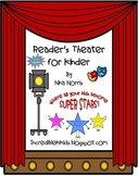 Reader's Theater for Kinders