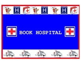 Readers' Workshop - Book Hospital sign/poster