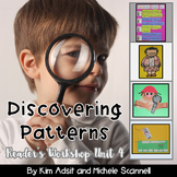 Readers Workshop Unit 4 - Discovering Patterns by Kim Adsi