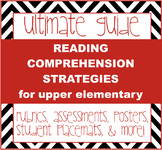 Reading Comprehension Strategies - posters, rubrics, asses