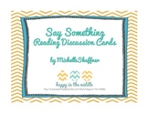 Reading Comprehension Strategy Discussion Cards: Say Something