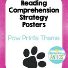 Reading Comprehension Strategy Posters- Paw Print Theme