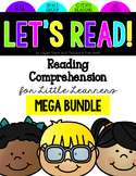 Reading Comprehension for Little Learners Mega Bundle
