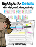 Reading For Details and Main Idea (Who, When, What, Where