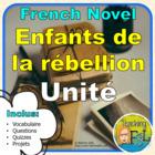 Reading Guide / Novel Study - Enfants de la Rébellion by S