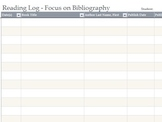 Reading Log - Focus on Bibliography