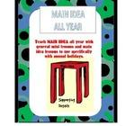 Reading:  MAIN IDEA all year!