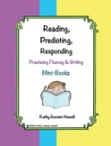 Reading, Predicting, Responding - Practicing Fluency & Writing