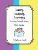 Reading, Predicting, Responding - Practicing Fluency & Writing