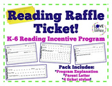 Reading Incentive Program:  Raffle Tickets