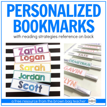 https://www.teacherspayteachers.com/Product/Reading-Strategies-Bookmarks-Personalized-Freebie-865481