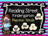 Reading Street Kindergarten Popcorn Words